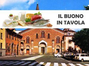 Piazza Sant'Eustorgio - Il buono in tavola